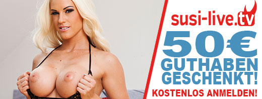 Susi Live 50 € geschenkt