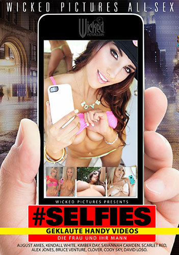 Selfies - Geklaute Handy Videos